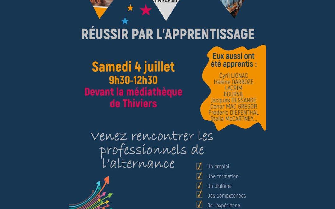 Samedi 4 Juillet Forum Réussir par l'apprentissage à Thiviers
